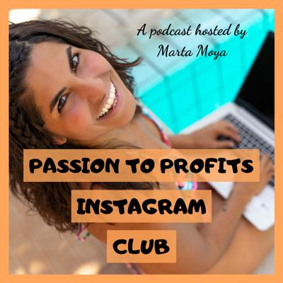 Passion to Profits Instagram Club