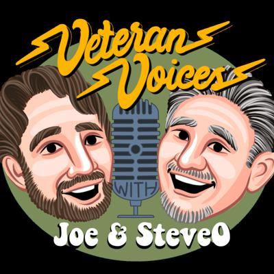 Veterans Voices with Joe and SteveO
