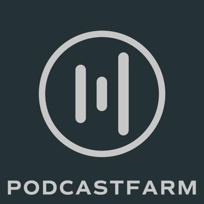 PodcastFarm - Stand Out From The Noise