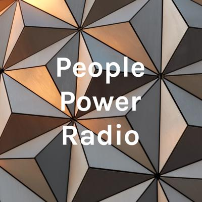 People Power Radio/ The Michael and RcStyle Show
