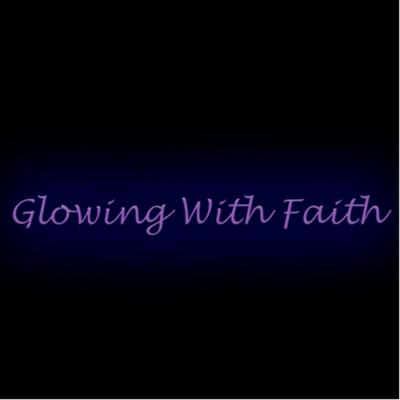 Glowing with Faith