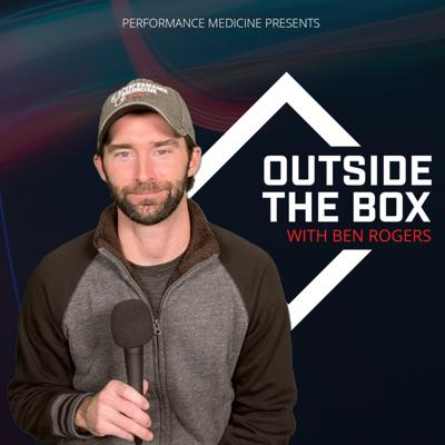 Welcome to the Outside The Box Podcast, hosted by Ben Rogers and presented by Performance Medicine. On this podcast, you'll find Outside The Box Stories and Outside The Box Conversations. Both of these series highlight health and wellness experts that are thinking