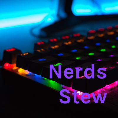 Friends that are angry about the games we're playing. Support this podcast: https://anchor.fm/nerdsstew/support