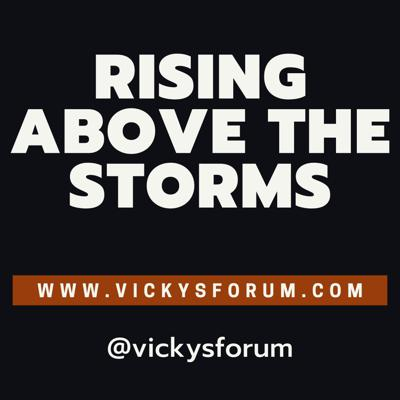 Rising Above The Storms