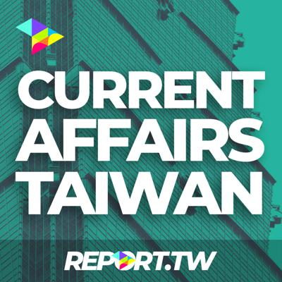 Every week, hosts Michael Turton (麥哲恩) and Courtney Donovan Smith (石東文) tackle the latest in Taiwan political news.   Part of the Taiwan Report network at www.report.tw