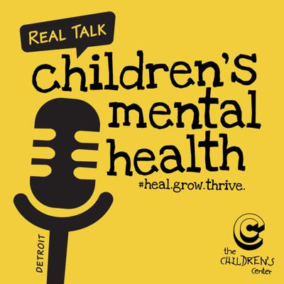 Real Talk About Children's Mental Health