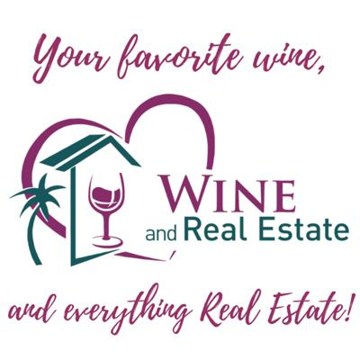 Wine and Real Estate