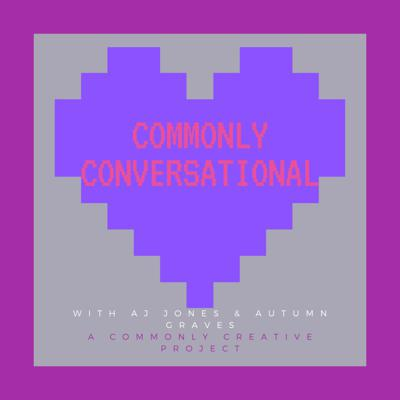 Commonly Conversational