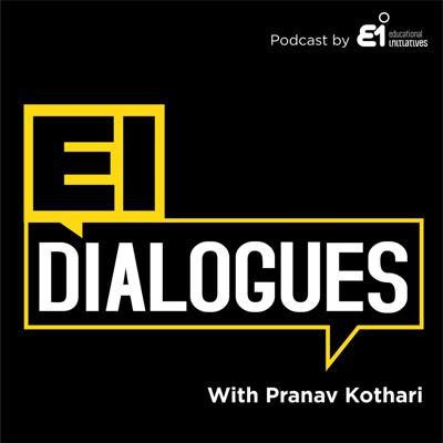 EI Dialogues is a podcast series brought to you by Educational Initiatives, an organization working towards creating a world where children everywhere are learning with understanding. In this podcast, we speak to entrepreneurs, academicians, policy makers and education leaders to delve deeper into the most urgent and important questions on solving for quality and equity in education. This podcast is hosted by Pranav Kothari.