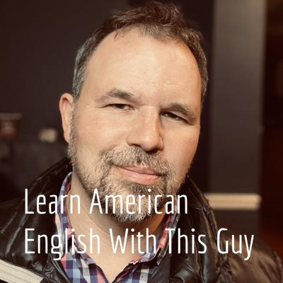 If you're looking to improve your English, this podcast is for you. An American who speaks English slowly, so you can understand.