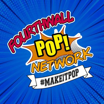 FourthWall POP! Network