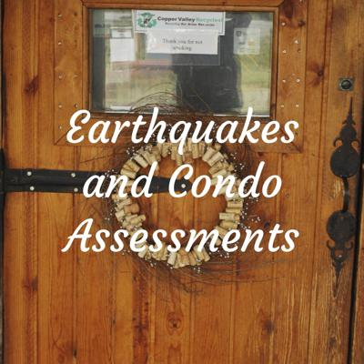 Earthquakes and Condo Assessments: Prelude