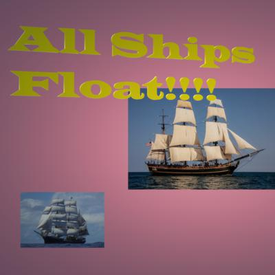 All Ships Float