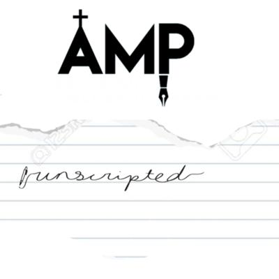 AMP Unscripted
