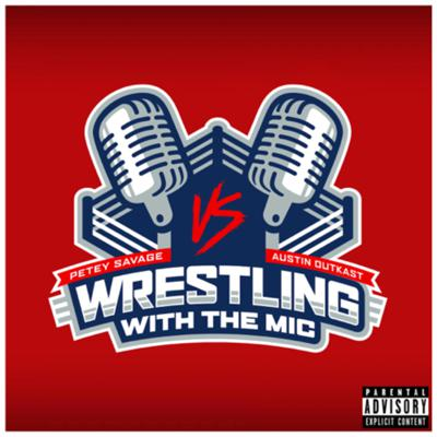 Wrestling With The Mic is an all wrestling podcast brought to you by Austin Outkast and Petey Savage. This is your weekly dose of wrestling where we will cover anywhere from Weekly Shows, Superstar Comparisons, Old WWF/WWE PPVs, Wrestling Figures, Wrestle Talk, Etc.