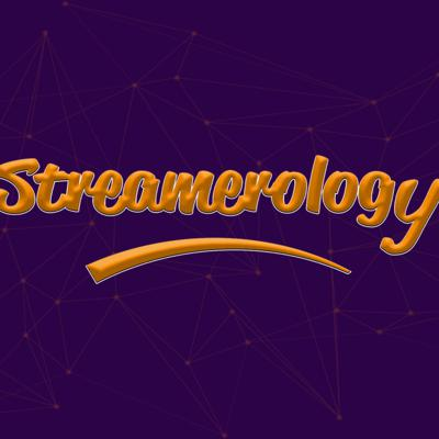 Streamerology