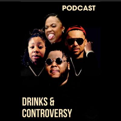 Drinks and Controversy
