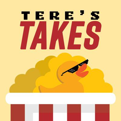Tere's Takes