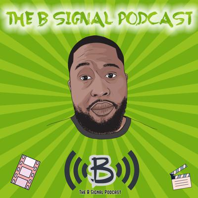 The B Signal Podcast