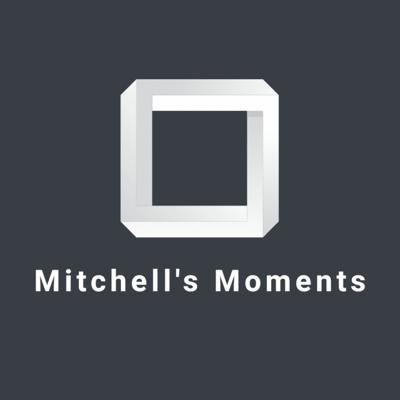 Mitchell's Moments