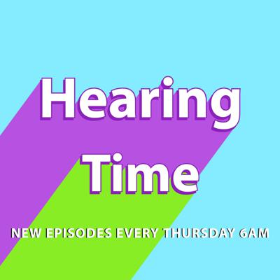 Hearing Time