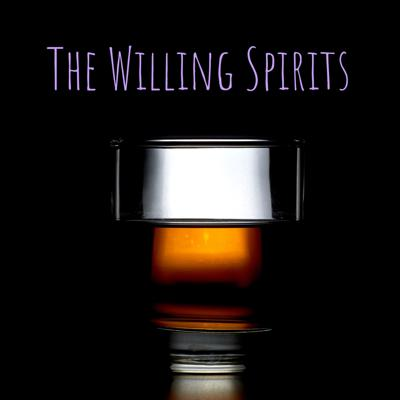 The Willing Spirits