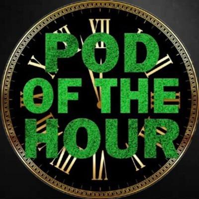 Pod of the Hour