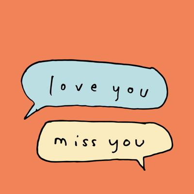 Love You Miss You