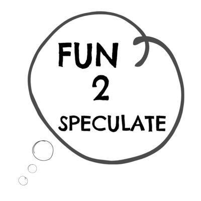 Fun2Speculate is the new podcast where the host and guests speculate about wild and crazy ideas.