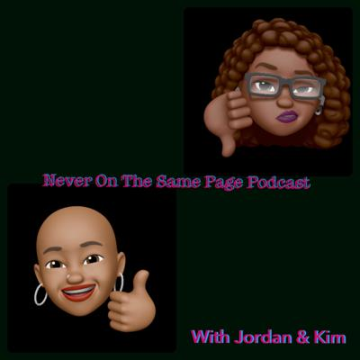 Never On the Same Page Podcast