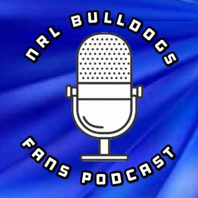 Bulldogs Fans Podcast
