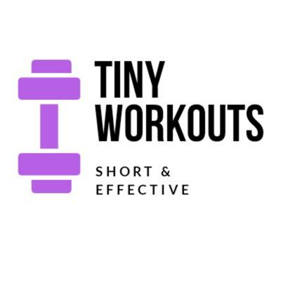 Short guided workouts for busy people. Tiny Workouts make a big difference.