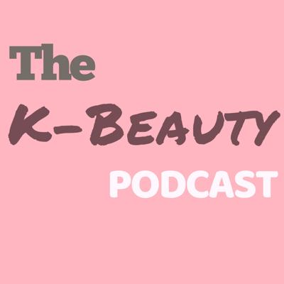 Welcome to the K-Beauty Podcast, a love letter to all things Korean beauty, with a special passion for niche and indie skincare brands!