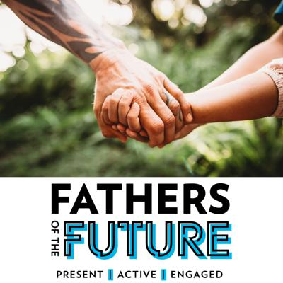 Fathers Of The Future