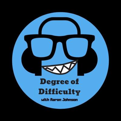 Degree of Difficulty with Aaron Johnson