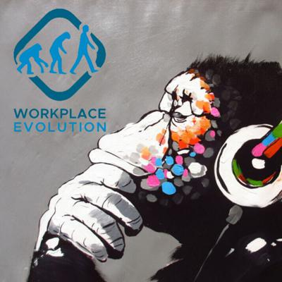 The Workplace Evolution Podcast!!