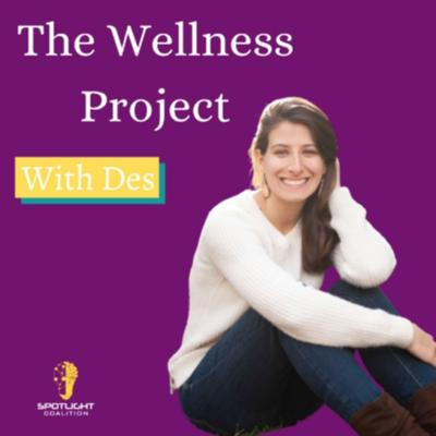 The Wellness Project with Des