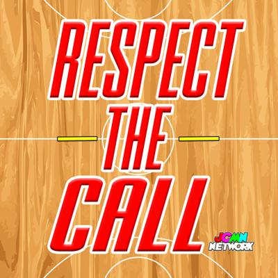 Respect The Call