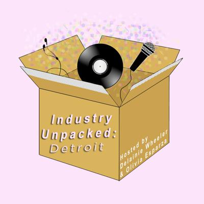 Industry Unpacked: Detroit