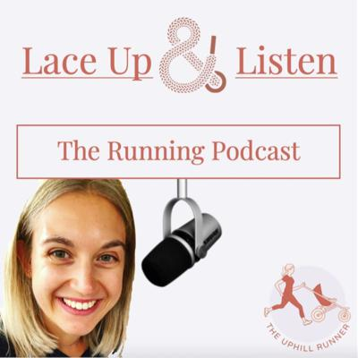 A selection of interviews with people who have inspired me throughout my running journey from postpartum to parkrun to (hopefully one day) Paris marathon - Lace Up & Listen is the perfect accompaniment to your next run. Hosted by @the_uphill_runner.