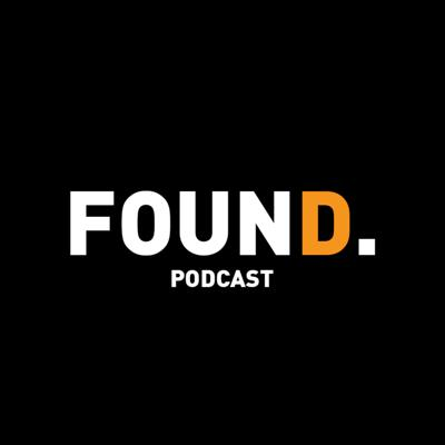 Found Podcast