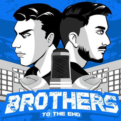 Brothers to the End