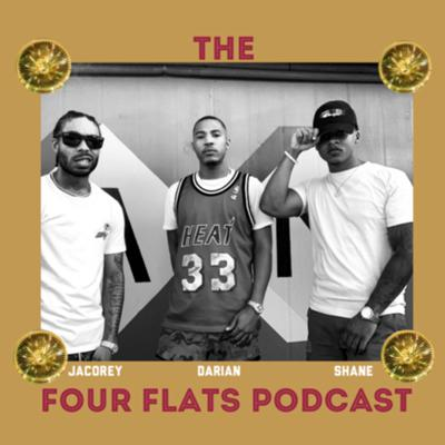 The Four Flats Podcast