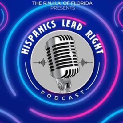 This is the Official Podcast of the Republican National Hispanic Assembly of Florida! We talk about current events, interview candidates running for office, leadership, and much more! Join us in listening to one of the most informative and entertaining shows out there and remember Hispanics Lead Right! Support this podcast: https://anchor.fm/hispanicsleadrightpodcast/support