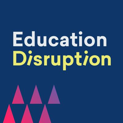 Education Disruption