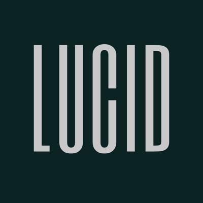 The Lucid Podcast