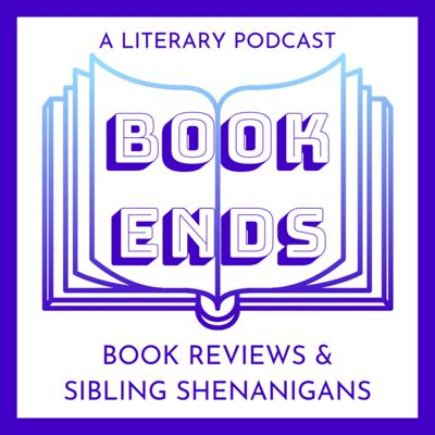 Bookends: A Literary Podcast
