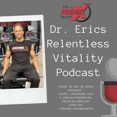 Learn how to beat the aging process on the cellular level with Dr. Eric's Prime X Cellular Nutrition informative podcast.