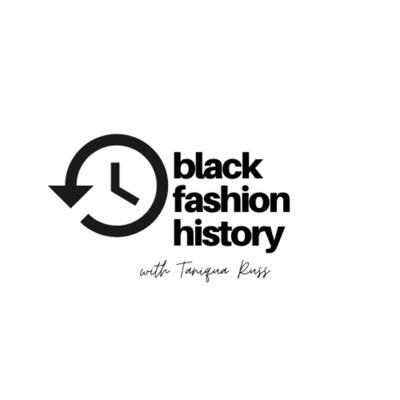 A fashion podcast presented by Black Fashion Closet celebrating the past and present contributions of black people around the world to the luxury fashion industry. It's black history, but make it fashion! Hosted by Taniqua Russ.