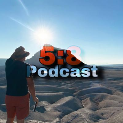 The 5:8 Podcast